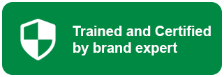 Trained and Certified by brand expert